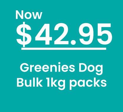 Greenies 1kg Packs Sale