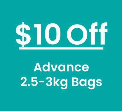$10 Off Advance 2.5-3kg