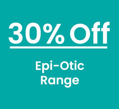 Epi-Otic 30% Off Range