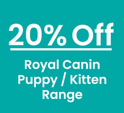 Royal Canin Puppy Kitten 20% Off